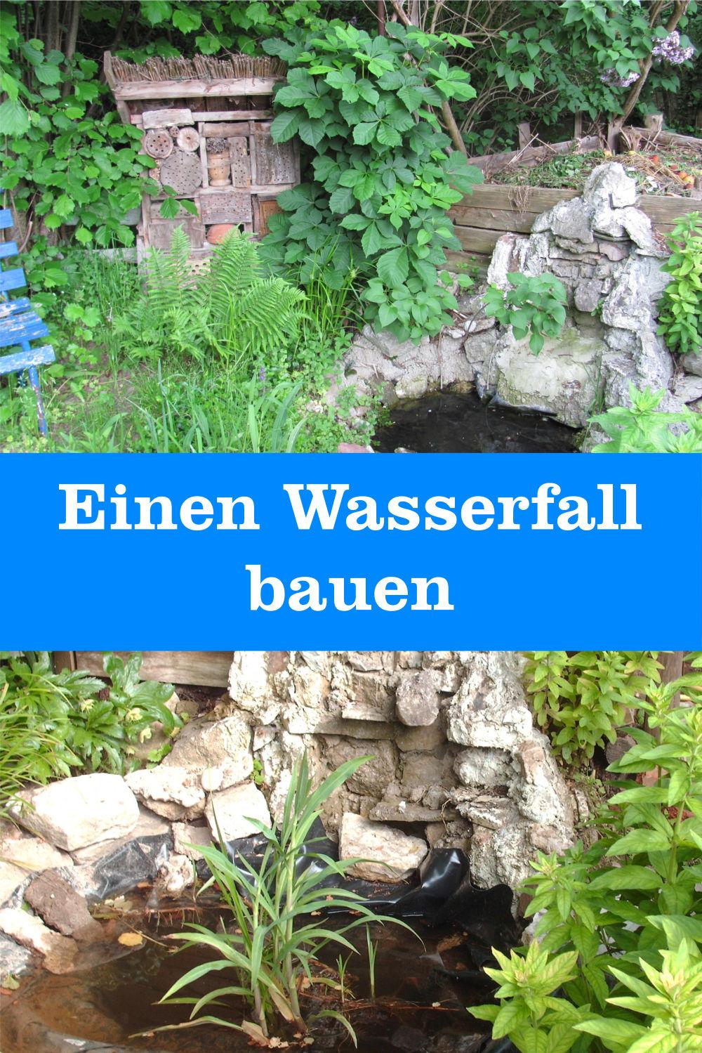 Wasserfall bauen