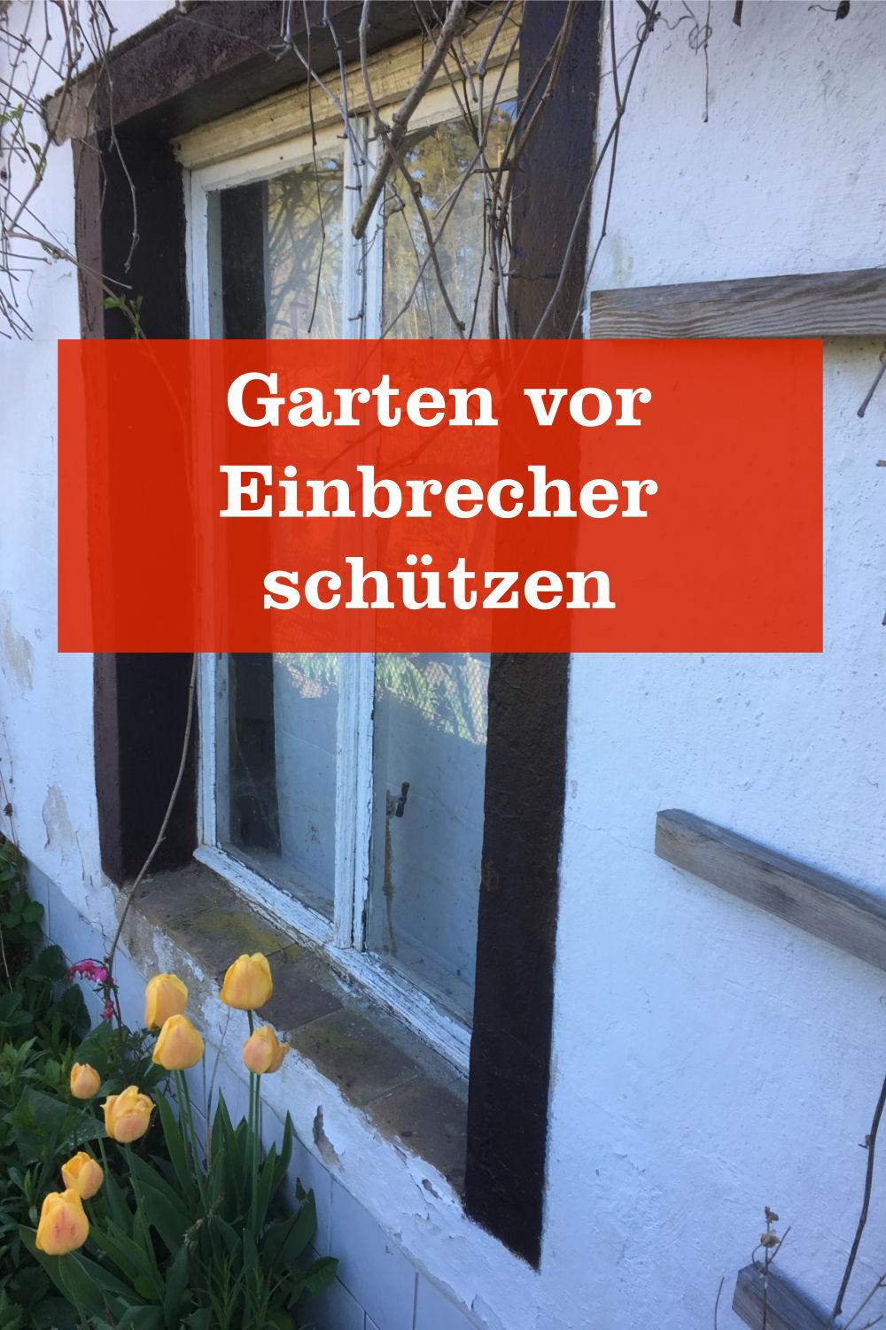 Garten vor Einbrecher schützen