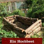 Hochbeet bauen Stämme