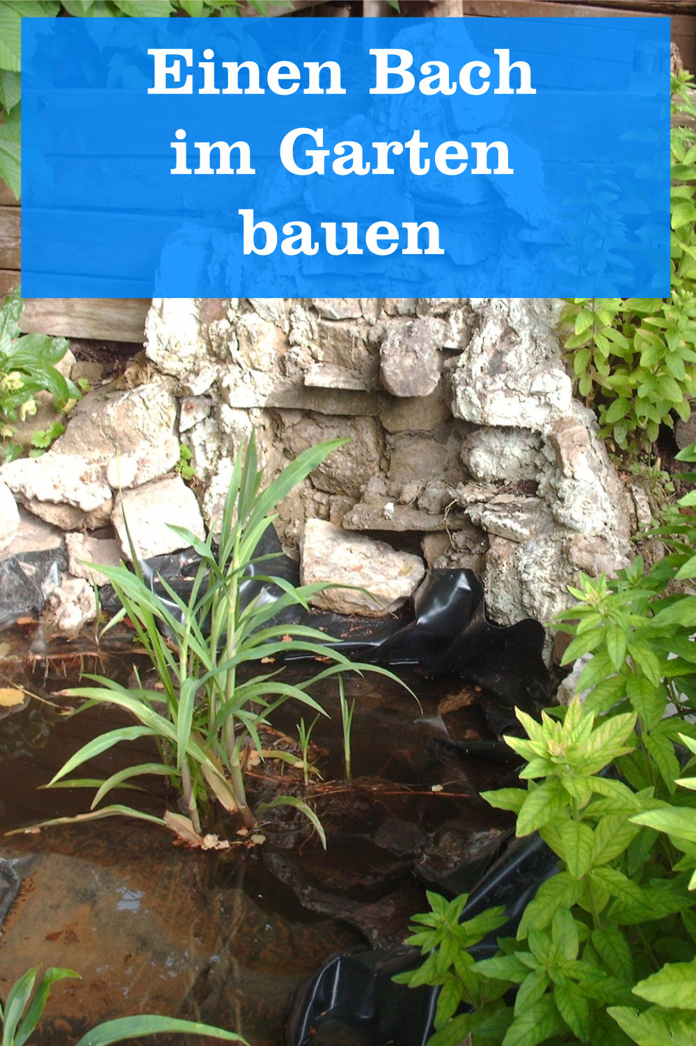 Bach im Garten bauen
