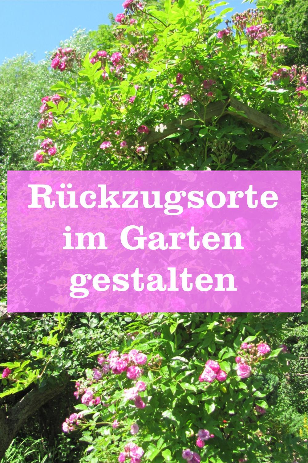 Rückzugsorte im Garten