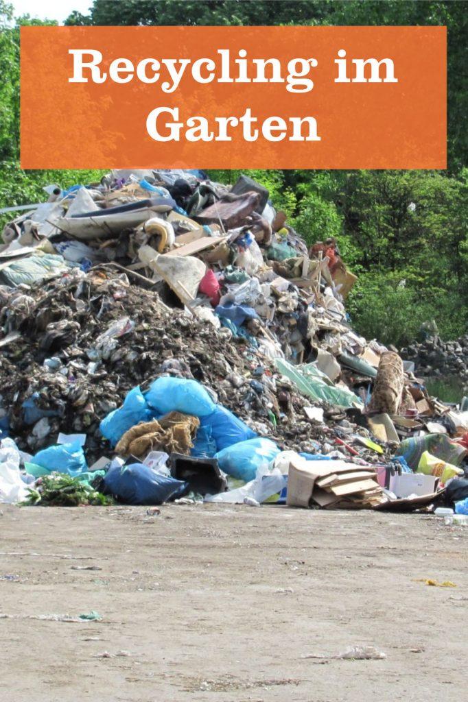 Recycling im Garten