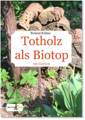Totholz als Biotop