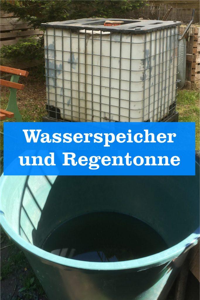 Wasserspeicher und Regentonne